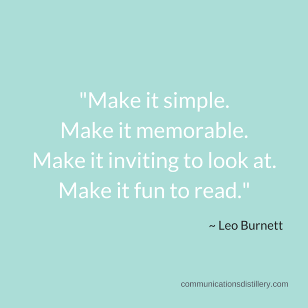 Make-it-simple.Make-it-memorable.Make-it-inviting-to-look-at.-Make-it-fun-to-read.-